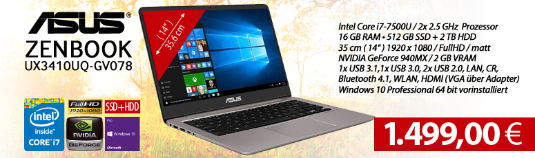 "ASUS ZENBOOK UX3410UQ-GV078 - Core i7 7500U - Win 10 Pro - 16 GB RAM - 512 GB SSD + 2 TB HDD - 35.6 cm (14"") entspiegelt Full HD - GeForce 940MX 2 GB"