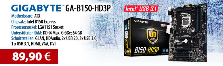 Gigabyte GA-B150-HD3P - Motherboard - ATX - LGA1151 Socket - B150 - USB 3.1 - Gb LAN - Onboard-Grafik (CPU erforderlich)