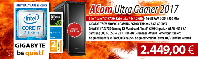 ACom Ultra Gamer G7 i7-1080 - Win 10 - Intel Core i7-7700K - 16 GB RAM - 500GB SSD M.2 + 2 TB HDD - DVD-Brenner - GF GTX 1080 - 700 Watt