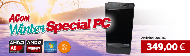 ACom Winter Special 2017 V3 - Win 7 Pro - AMD A6-6400K - 8 GB RAM - 120 GB SSD + 1 TB HDD - DVD-Brenner - AMD Radeon HD 8470D - USB 3.0 -WLAN