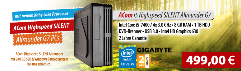 ACom i5 Highspeed SILENT Allrounder G7 - ohne Win - Intel Core i5-7400 - 8 GB RAM - ohne SSD + 1 TB HDD - DVD-Brenner - USB 3.0 - HD Graphics 630